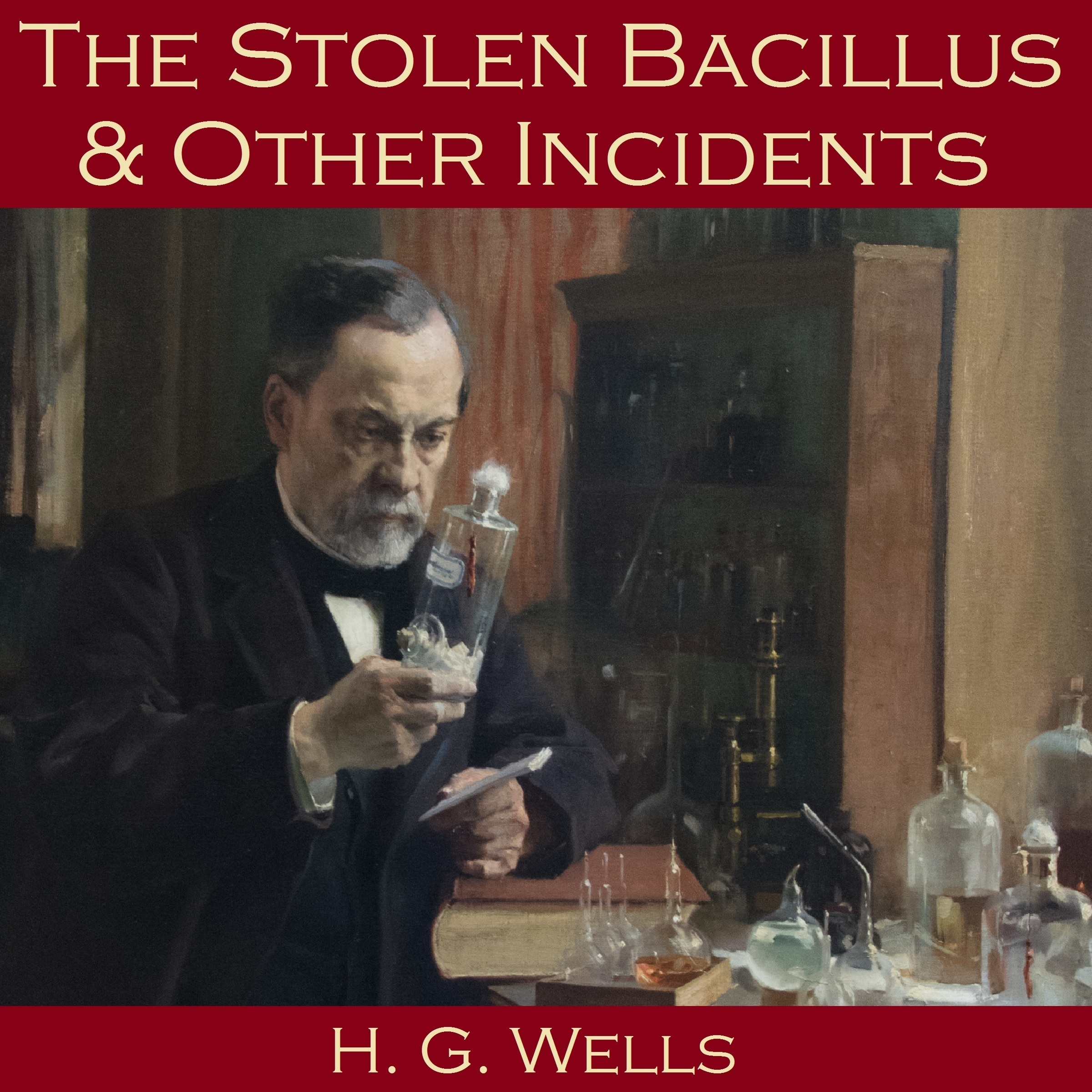 Printable The Stolen Bacillus and Other Incidents Audiobook Cover Art