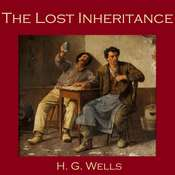 The Lost Inheritance Audiobook, by H. G. Wells