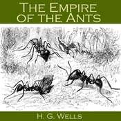 The Empire of the Ants Audiobook, by H. G. Wells
