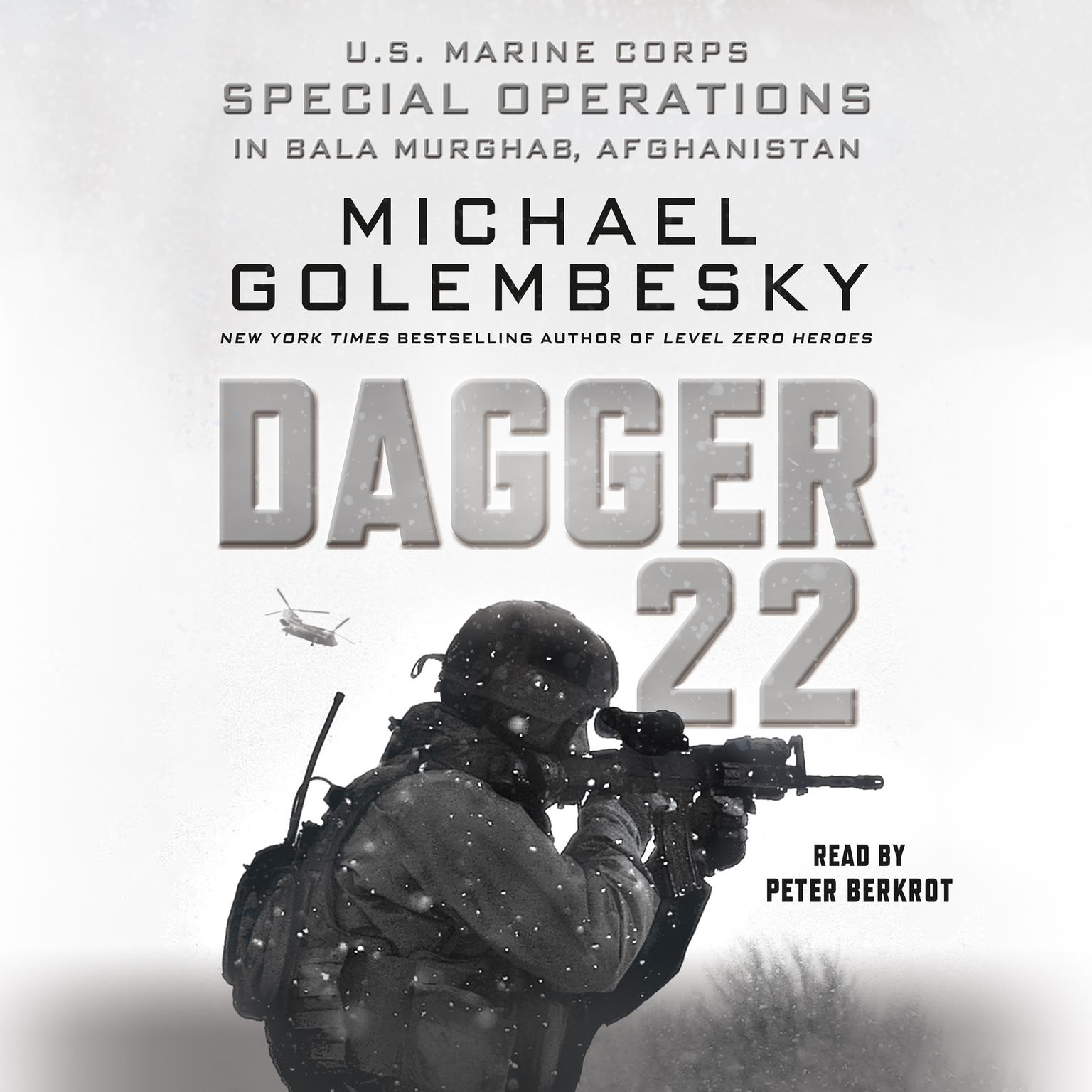 Printable Dagger 22: U.S. Marine Corps Special Operations in Bala Murghab, Afghanistan Audiobook Cover Art