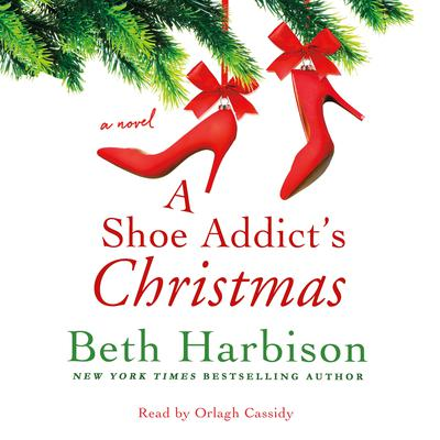 A Shoe Addicts Christmas: A Novel Audiobook, by Beth Harbison