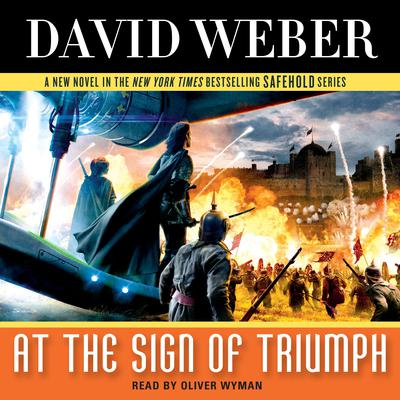 At the Sign of Triumph: A Novel in the Safehold Series Audiobook, by David Weber