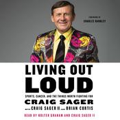 Living Out Loud, by Craig  Sager, Craig Sager, Craig Sager, Brian Curtis