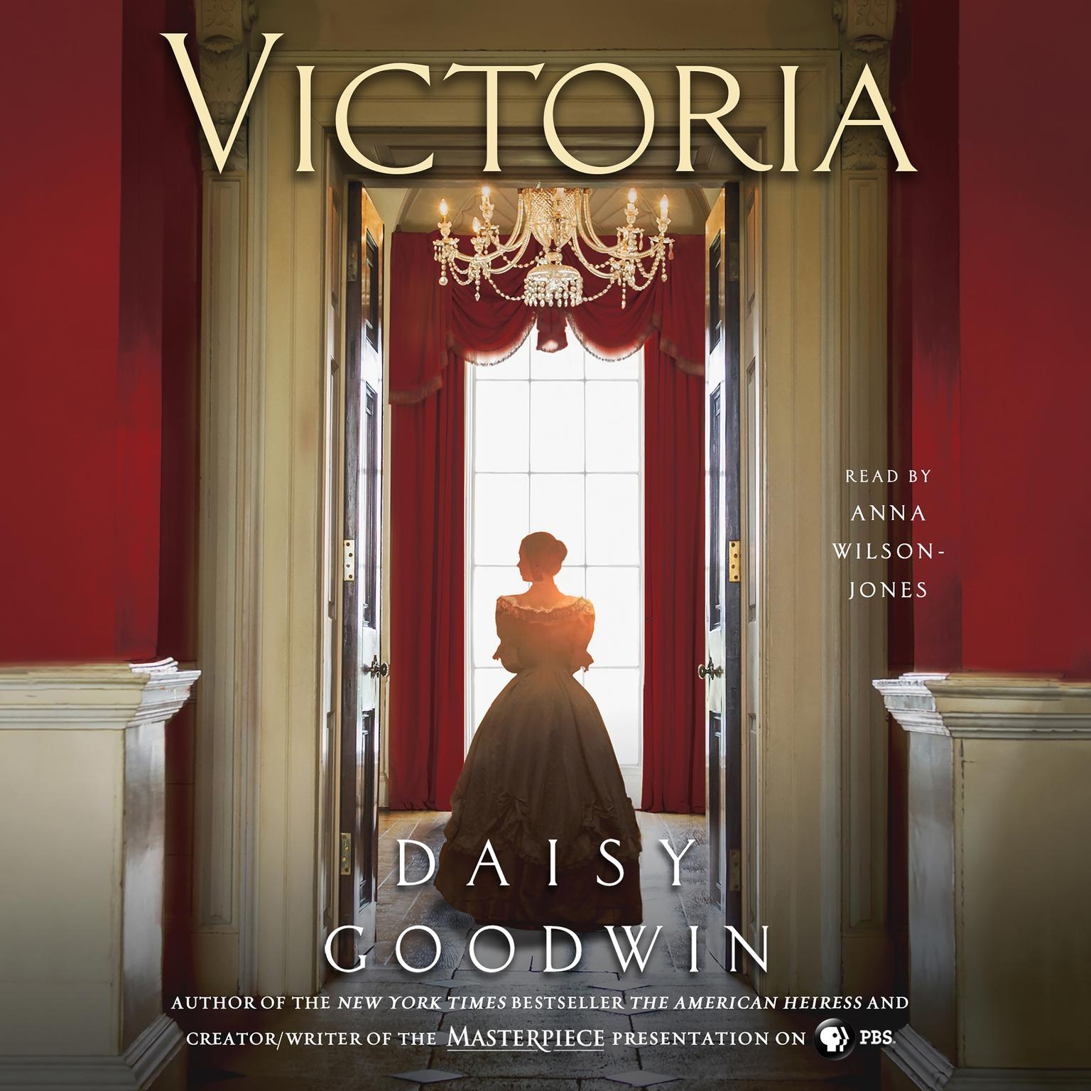 Printable Victoria: A novel of a young queen by the Creator/Writer of the Masterpiece Presentation on PBS Audiobook Cover Art
