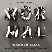 Normal: A Novel, by Warren Ellis