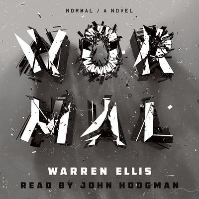 Normal: A Novel Audiobook, by Warren Ellis
