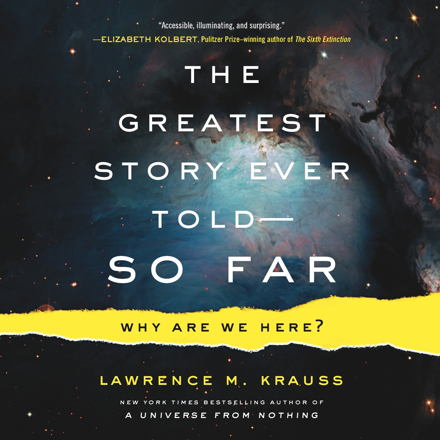 Printable The Greatest Story Ever Told--So Far: Why Are We Here? Audiobook Cover Art
