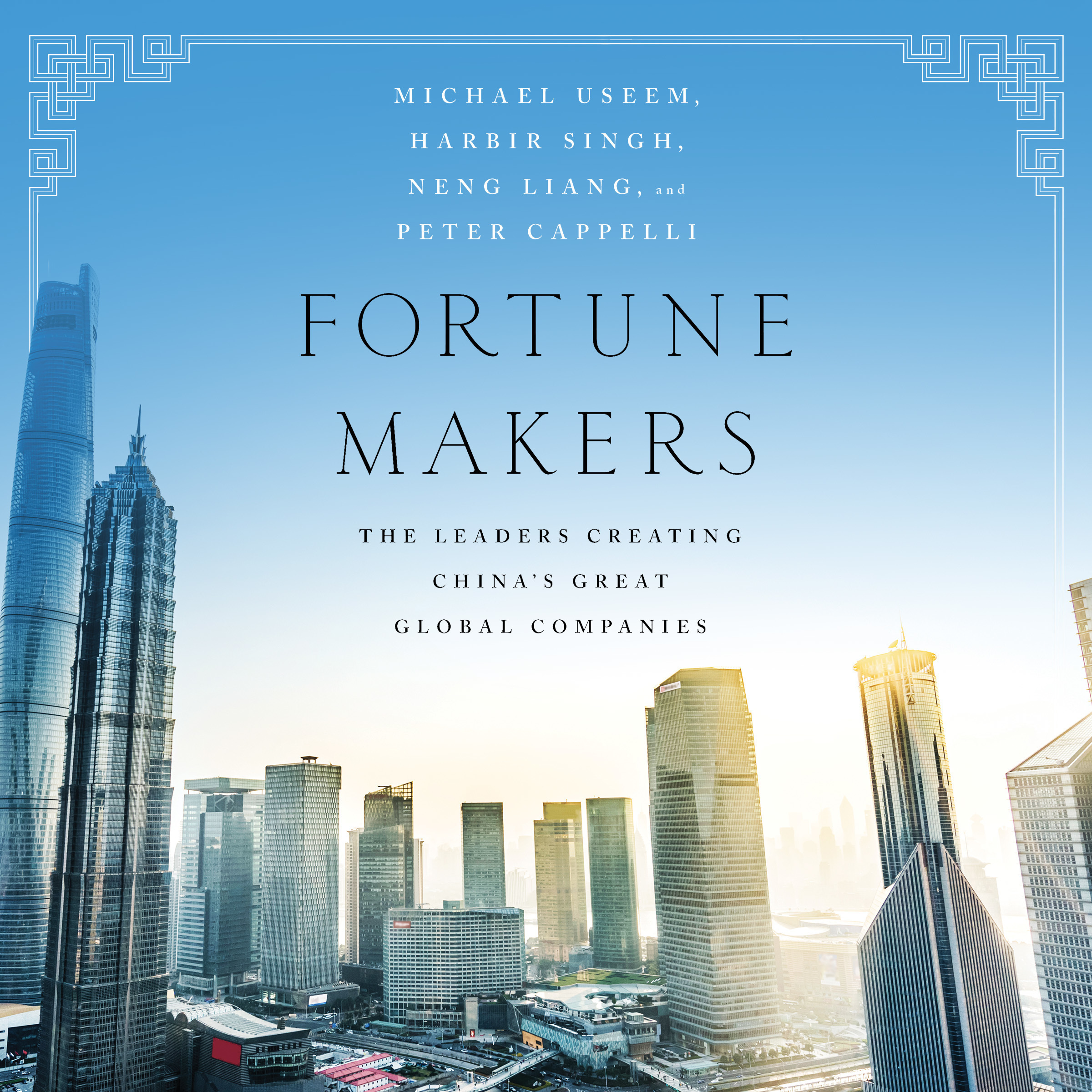 Printable Fortune Makers: The Leaders Creating China's Great Global Companies Audiobook Cover Art