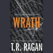 Wrath, by T. R. Ragan