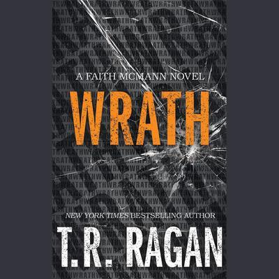 Wrath Audiobook, by T. R. Ragan