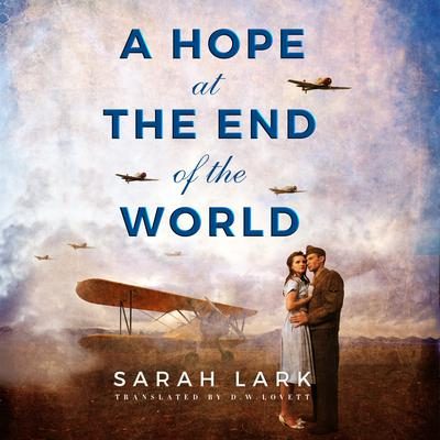 A Hope at the End of the World Audiobook, by Sarah Lark