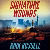 Signature Wounds, by Kirk Russell