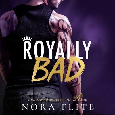 Royally Bad Audiobook, by Nora Flite