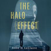 The Halo Effect: A Novel Audiobook, by Anne D. LeClaire
