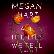 All the Lies We Tell, by Megan Hart