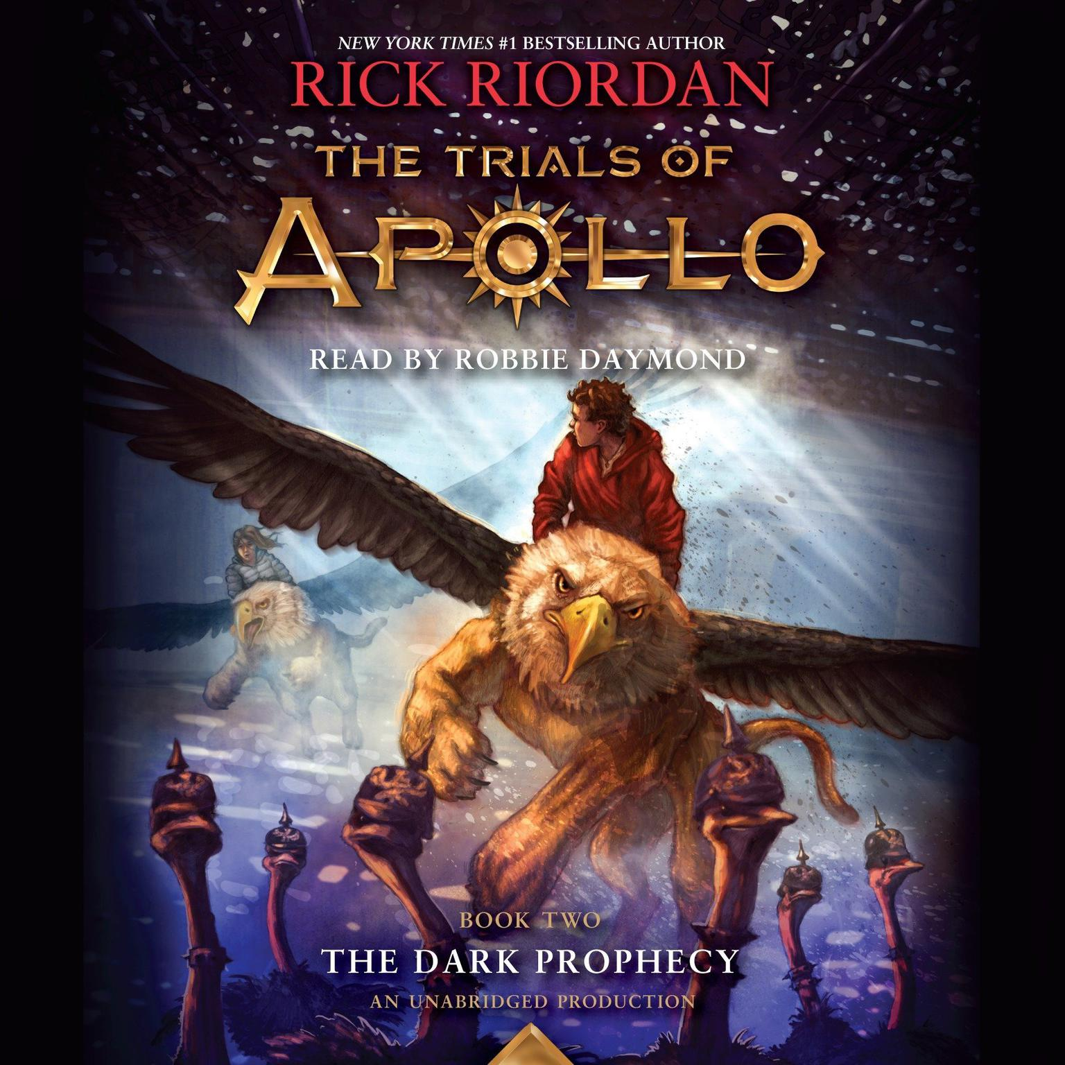 Extended Audio Sample The Trials Of Apollo, Book Two: The Dark Prophecy  Audiobook, By Rick Riordan