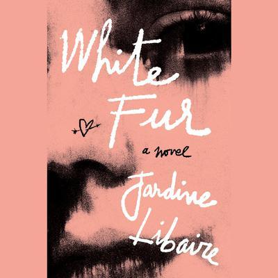 White Fur Audiobook, by Jardine Libaire