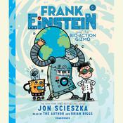 Frank Einstein and the Bio-Action Gizmo: Book Five Audiobook, by Jon Scieszka