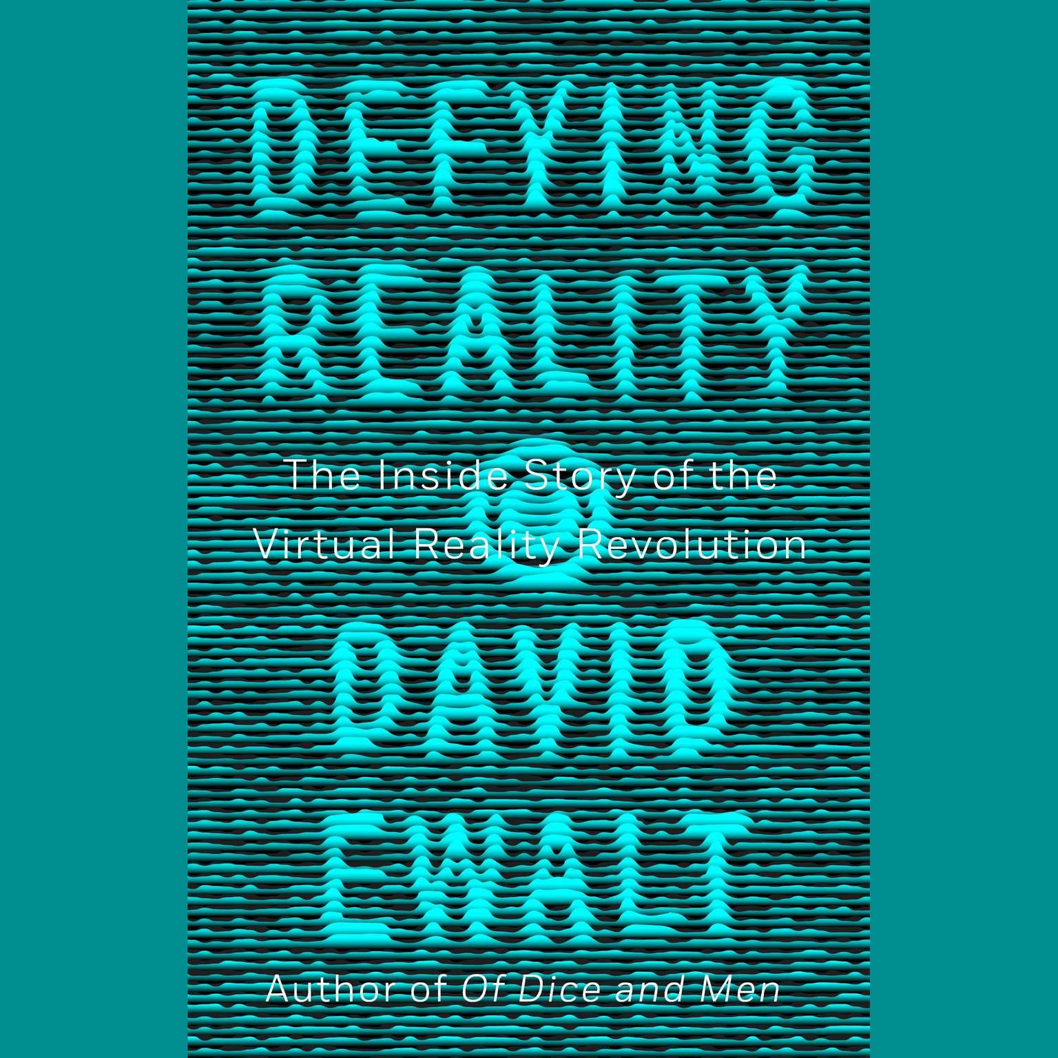 Printable Defying Reality: The Inside Story of the Virtual Reality Revolution Audiobook Cover Art