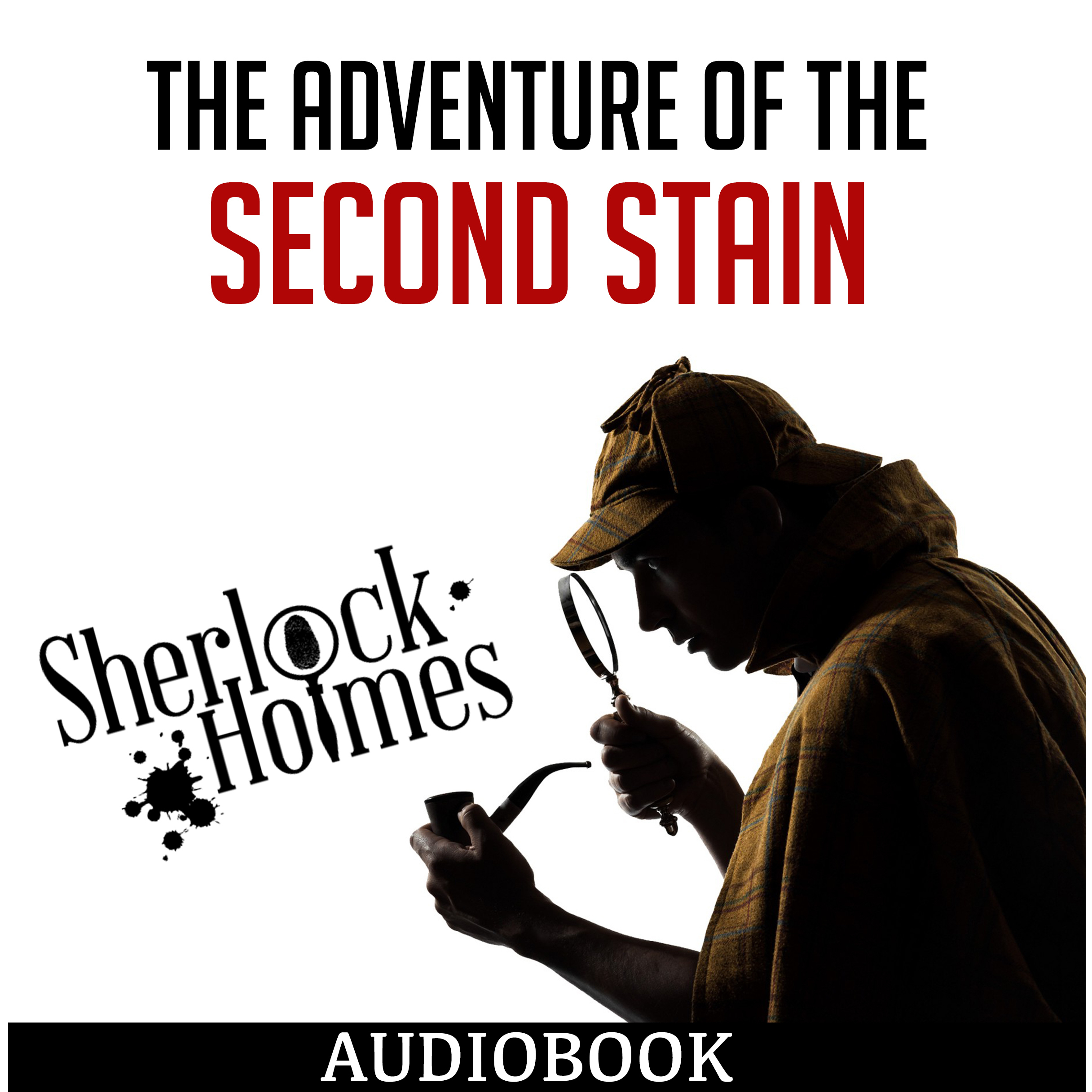 Printable The Adventure of the Second Stain Audiobook Cover Art