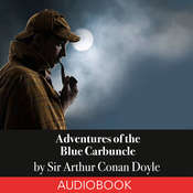 Sherlock Holmes: Adventures of the Blue Carbuncle Audiobook, by Sir Arthur Conan Doyle