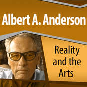 Reality and the Arts Audiobook, by Albert A. Anderson