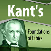 Kants Foundations of Ethics Audiobook, by Immanuel Kant