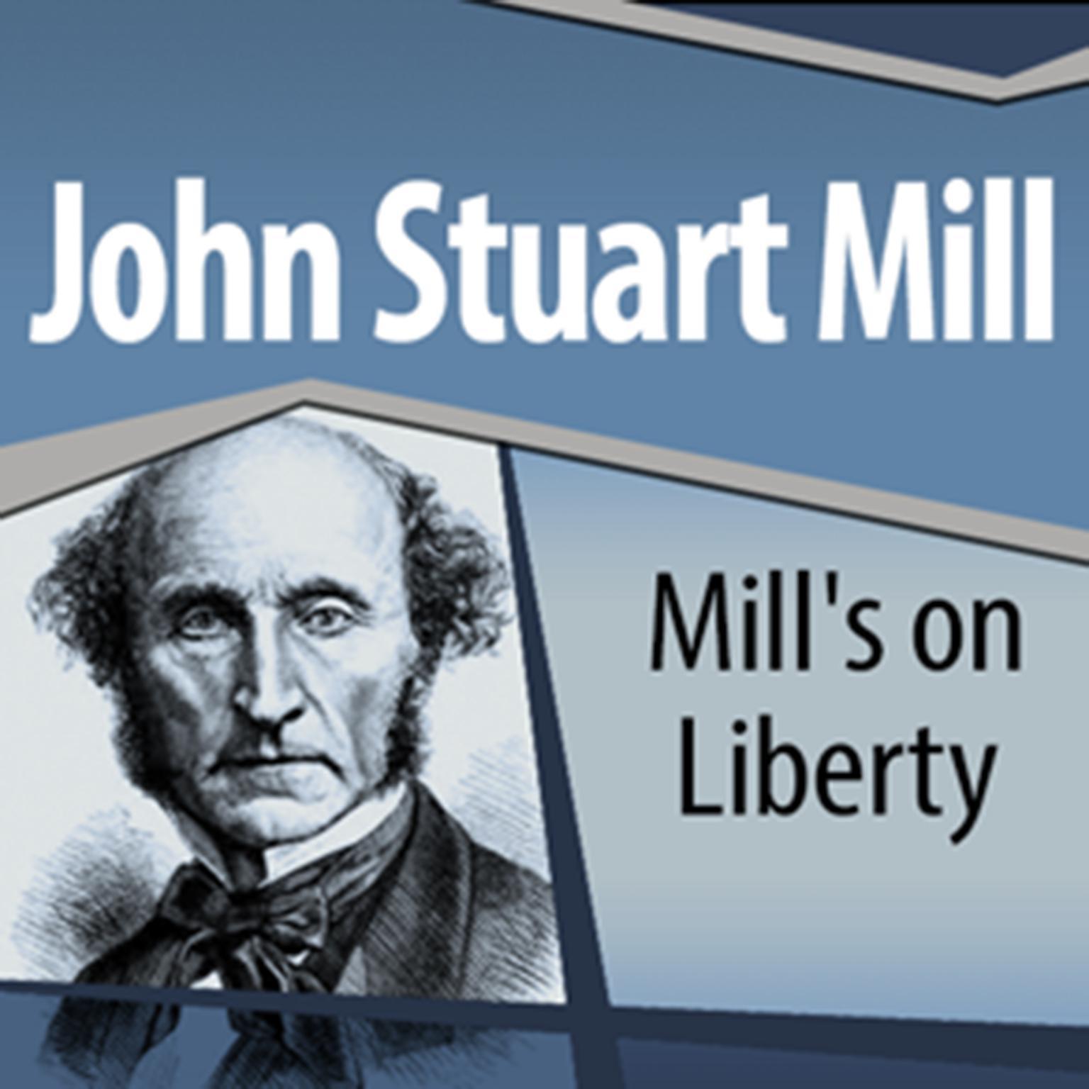 Mills On Liberty Audiobook, by John Stuart Mill