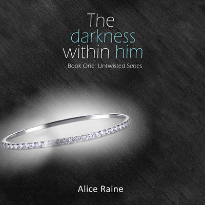 The Darkness Within Him Audiobook, by Alice Raine
