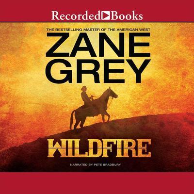 Wildfire Audiobook, by Zane Grey