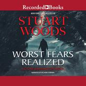 Worst Fears Realized, by Stuart Woods