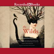 The Wilds: Stories Audiobook, by Julia Elliott