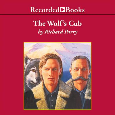 The Wolfs Cub Audiobook, by Richard Lloyd Parry