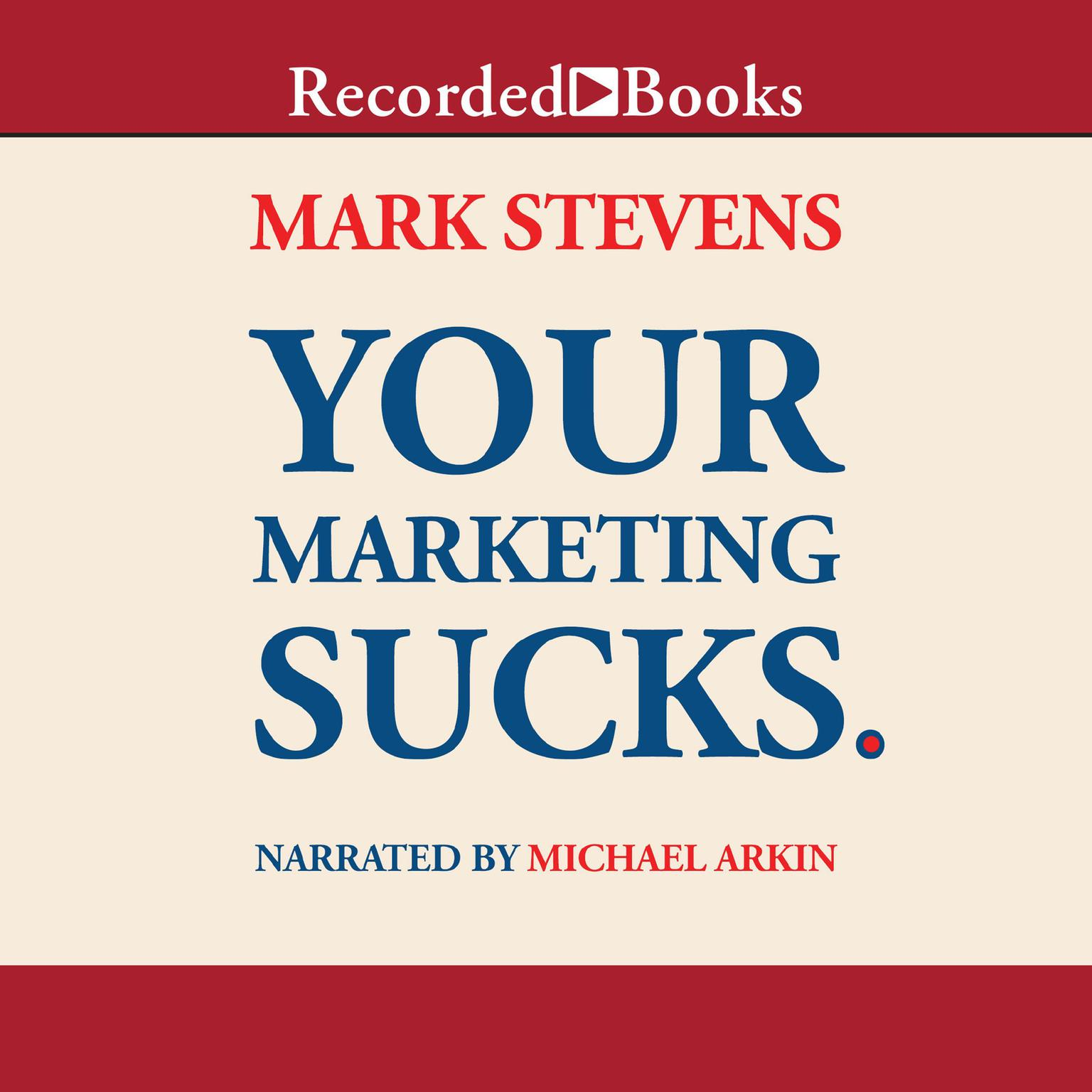 Printable Your Marketing Sucks. Audiobook Cover Art