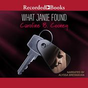 What Janie Found Audiobook, by Caroline B. Cooney