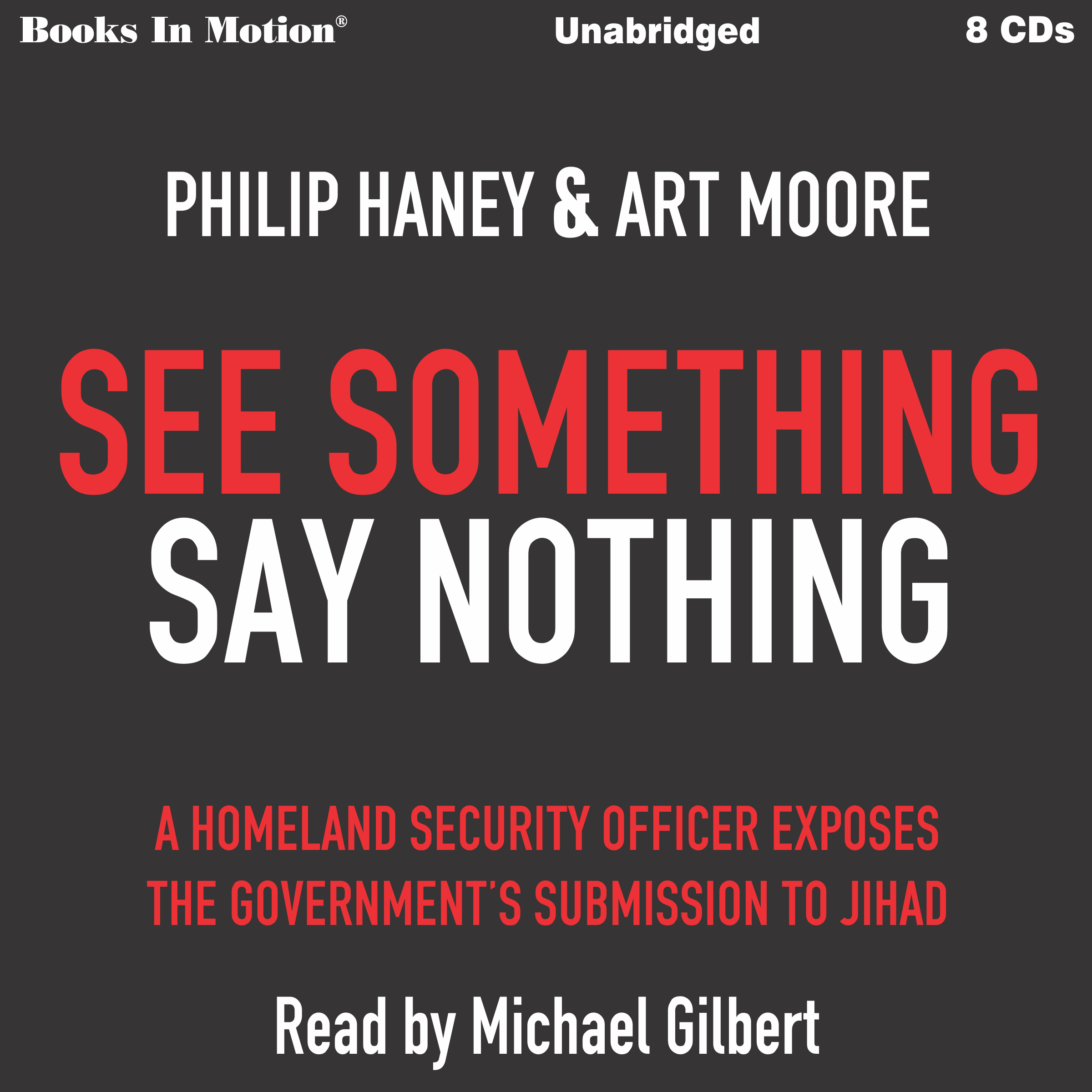 Printable See Something Say Something: A Homeland Security Officer Exposes the Government's Submission to Jihad Audiobook Cover Art
