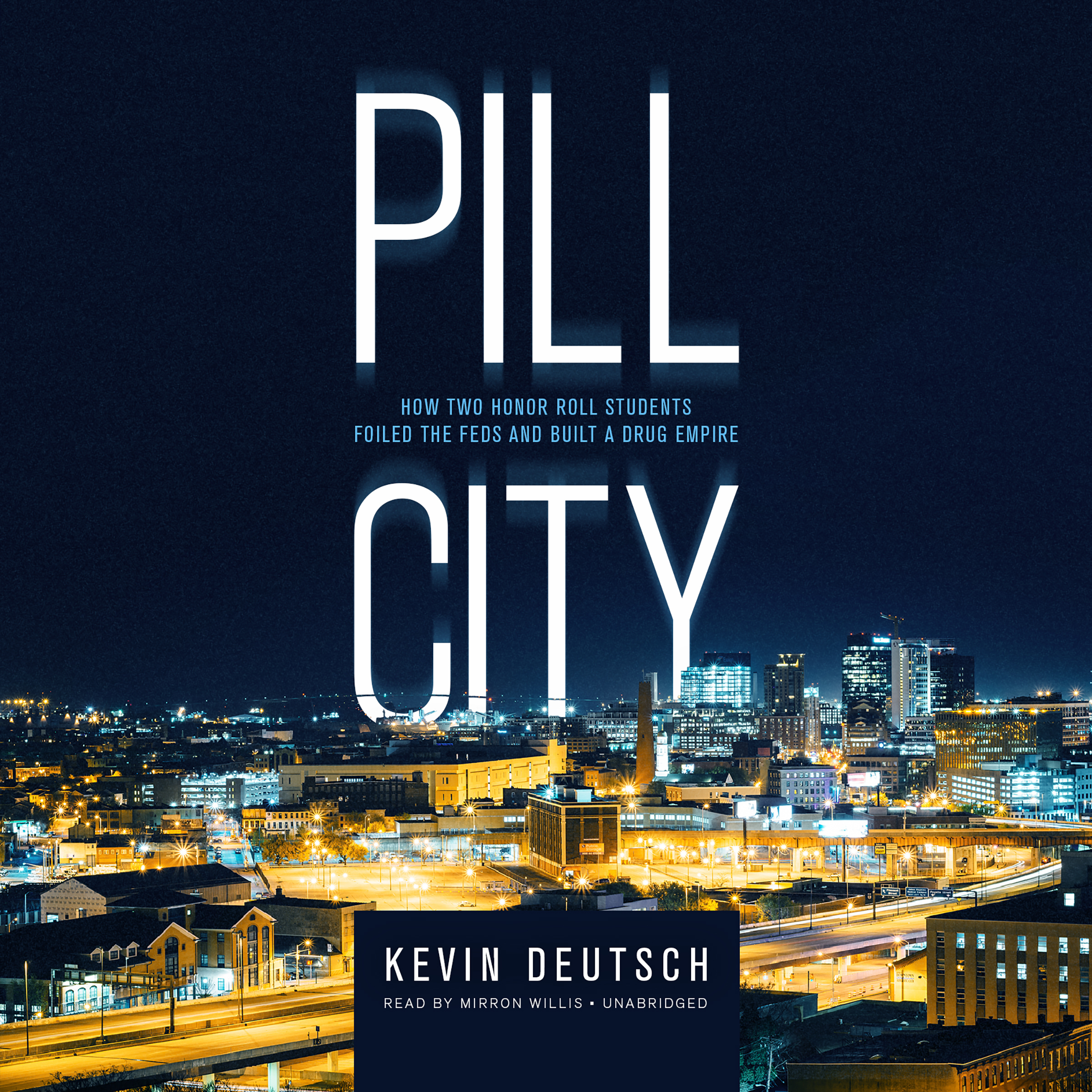 Printable Pill City: How Two Honor Roll Students Foiled the Feds and Built a Drug Empire Audiobook Cover Art