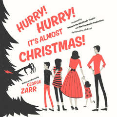 Hurry! Hurry! It's Almost Christmas! Audiobook, by