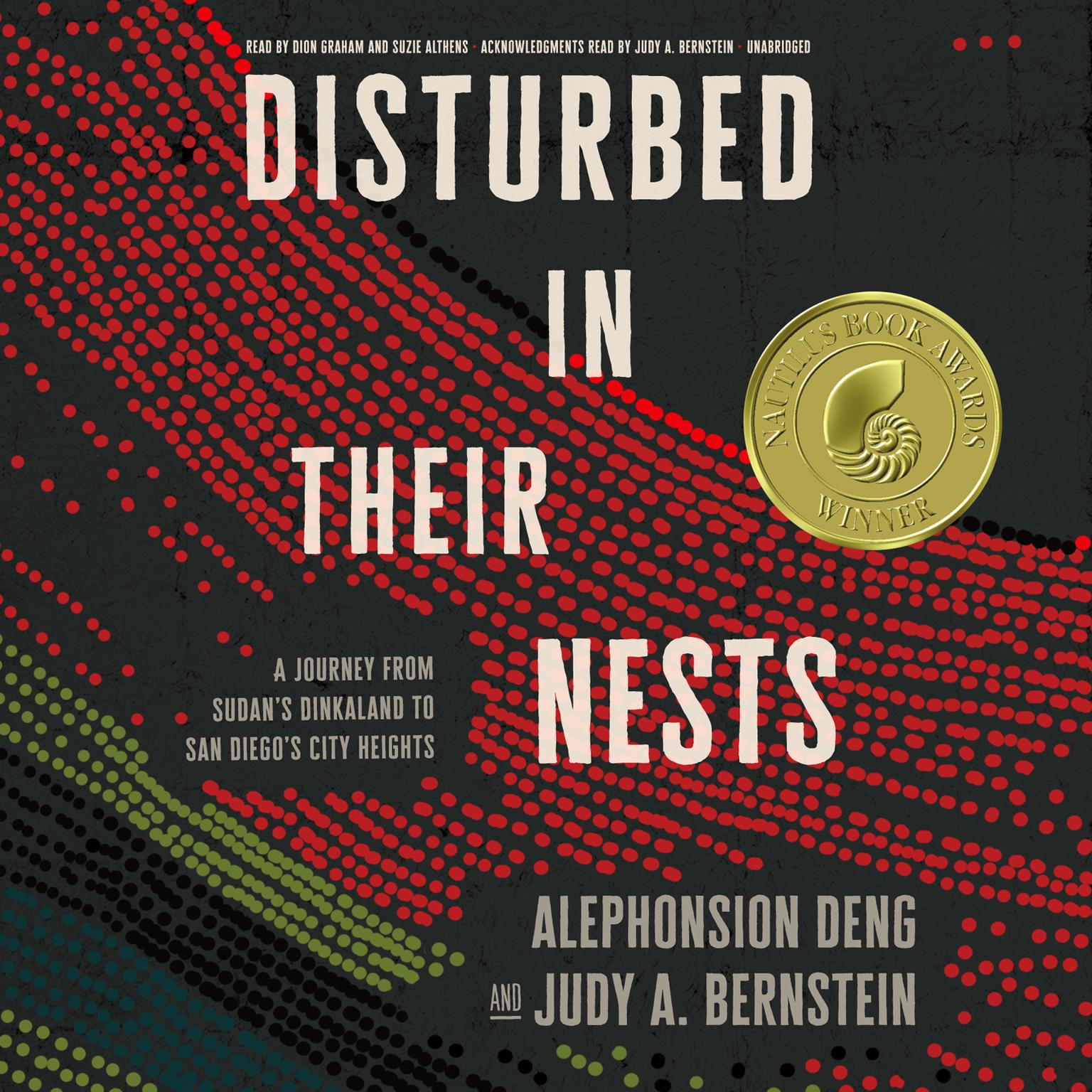 Printable Disturbed in Their Nests: A Journey from Sudan's Dinkaland to San Diego's City Heights Audiobook Cover Art