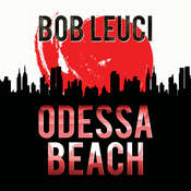 Odessa Beach Audiobook, by Robert Leuci