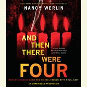 And Then There Were Four Audiobook, by Nancy Werlin
