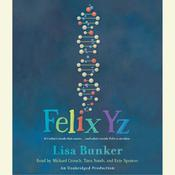 Felix Yz, by Lisa Bunker