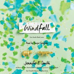 Windfall Audiobook, by Jennifer E. Smith