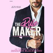 The Rule Maker: Rule Breakers Series Audiobook, by Jennifer Blackwood