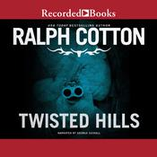 Twisted Hills Audiobook, by Ralph Cotton