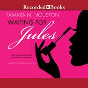Waiting for Jules Audiobook, by Tamara N. Houston