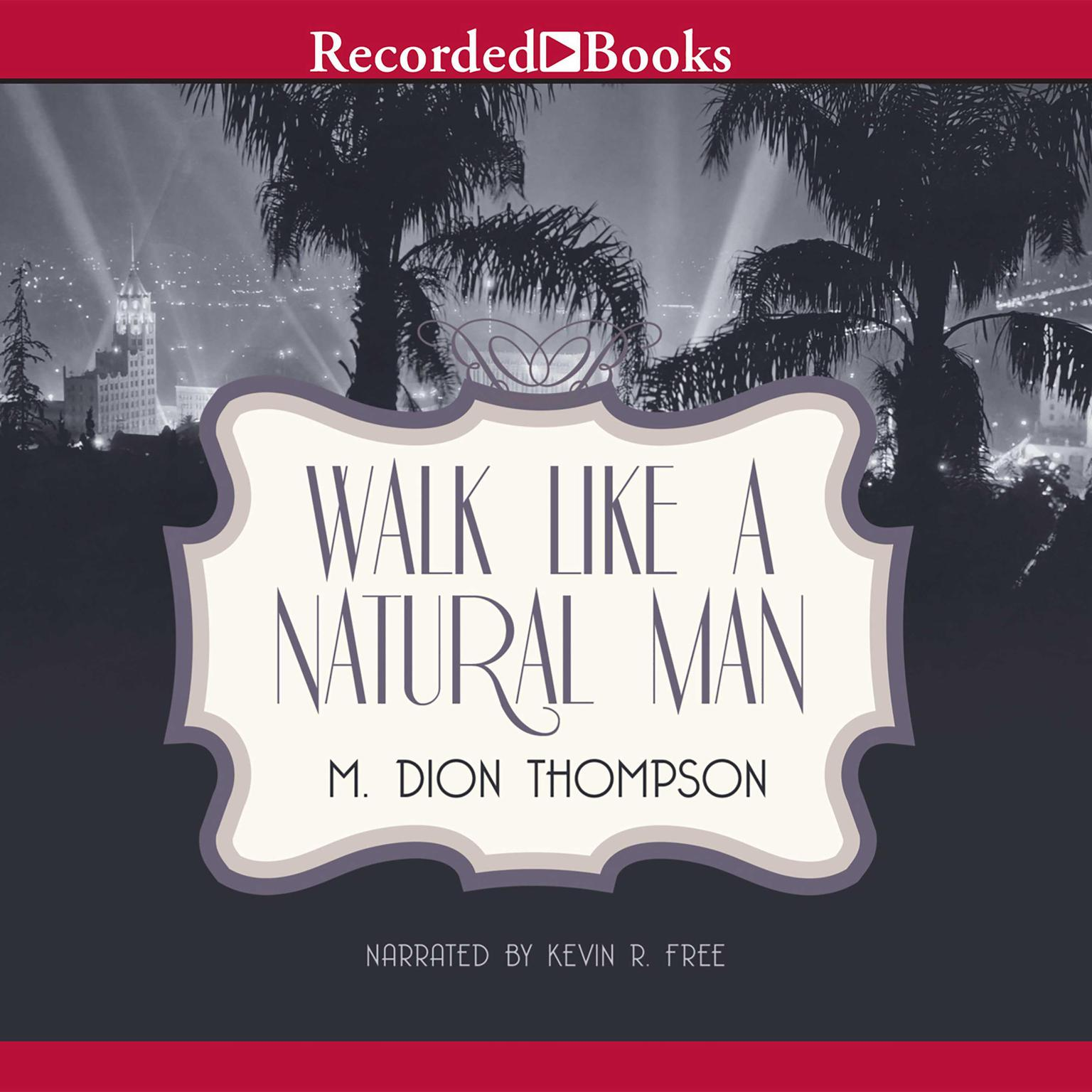 Printable Walk Like A Natural Man Audiobook Cover Art