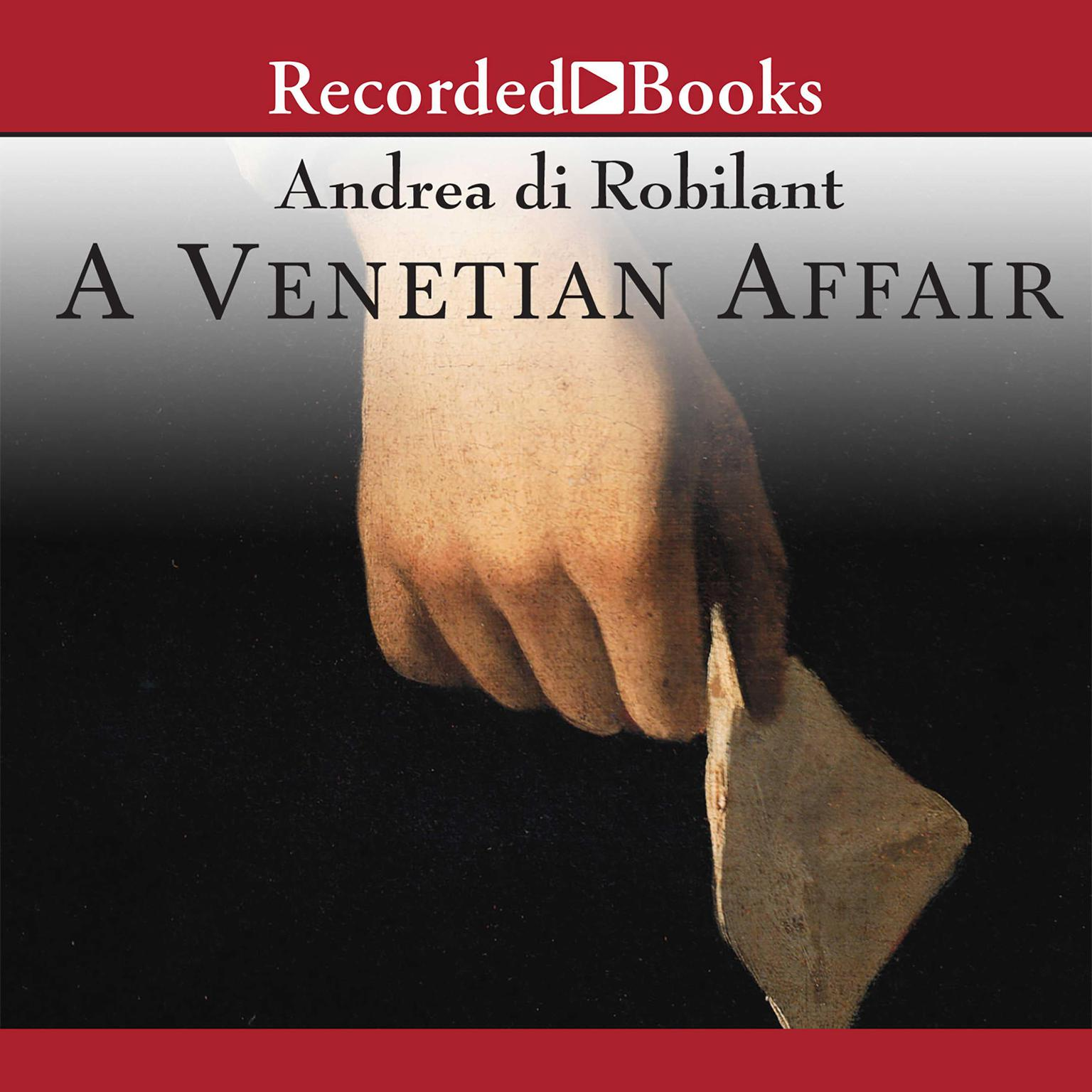 Printable A Venetian Affair: A True Tale of Forbidden Love in the 18th Century Audiobook Cover Art