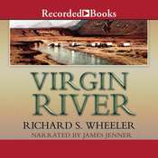 Virgin River Audiobook, by Richard S. Wheeler