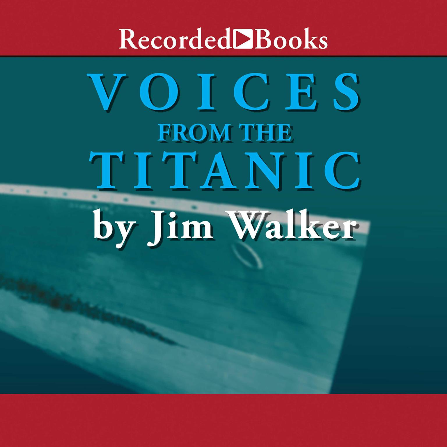 Printable Voices From the Titanic Audiobook Cover Art